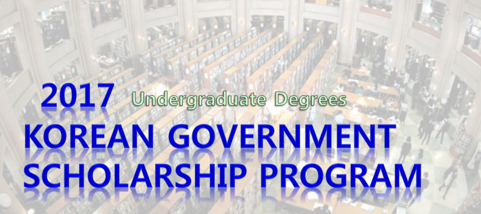 2017 Korean Government Scholarship Program